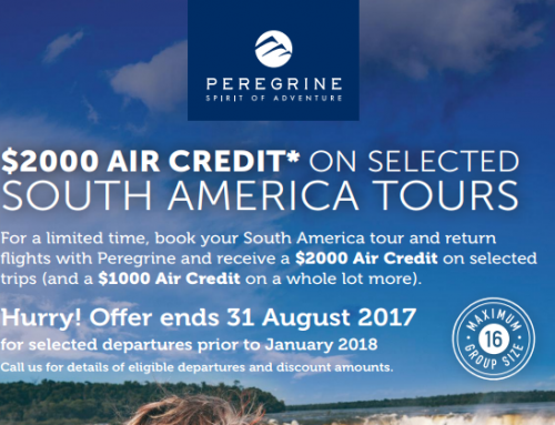 $2000 AIR CREDIT* ON SELECTED SOUTH AMERICA TOURS