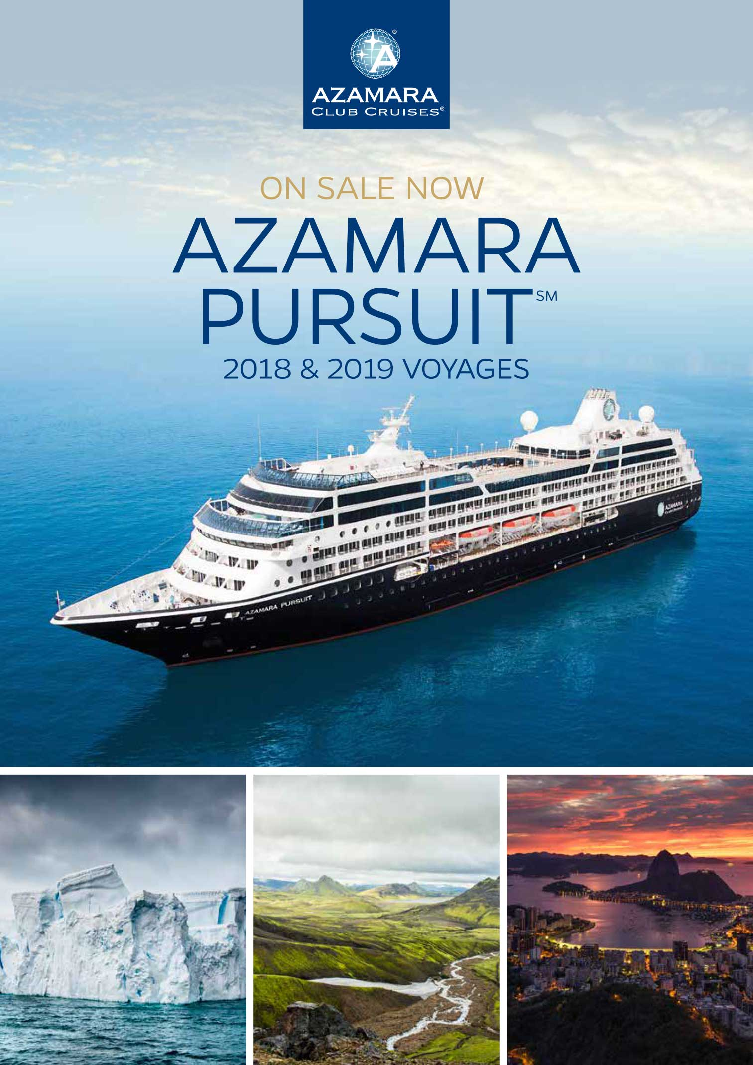 AZAMARA PURSUIT 2018 & 2019 VOYAGES – ON SALE NOW – ZeppelinTravel
