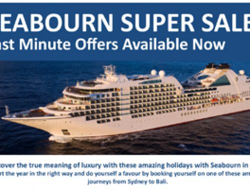 SEABOURN SUPER SALE – Last Minute Offers Available Now