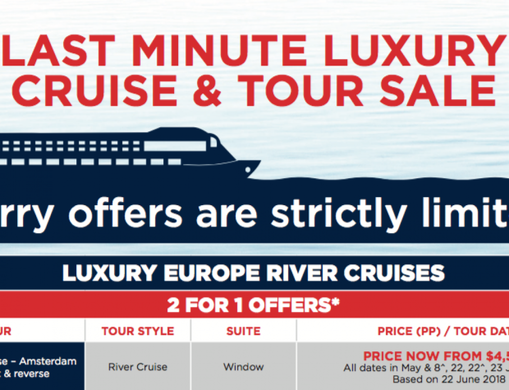 Last Minute Luxury Cruise and Tour Sale