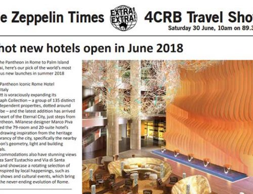 The Zeppelin Times 4CRB Travel Show Saturday 30 June, 10am on 89.3FM