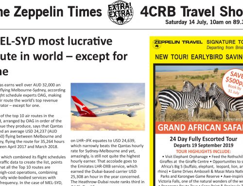The Zeppelin Times 4CRB Travel Show, Saturday 14 July, 10am on 89.3FM