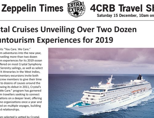 The Zeppelin Times 4CRB Travel Show, Saturday 15 December, 10am on 89.3FM