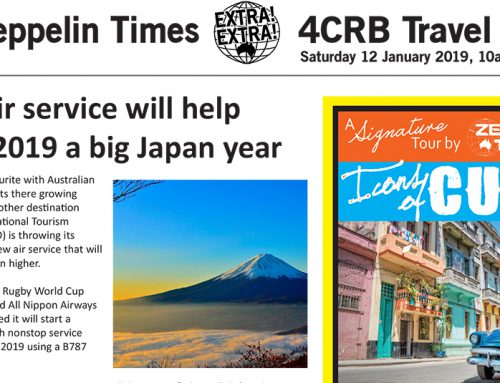 The Zeppelin Times 4CRB Travel Show, Saturday 12 January 2019, 10am on 89.3FM