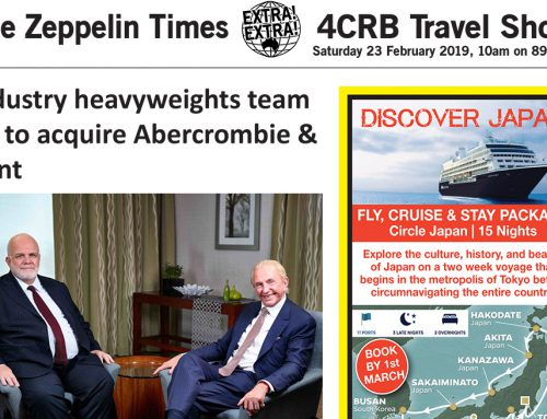 The Zeppelin Times 4CRB Travel Show, Saturday 23 February 2019, 10am on 89.3FM