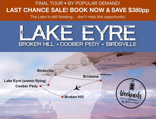 LAST CHANCE! Lake Eyre: A Unique Weekend in the Australian Outback – DUE TO POPULAR DEMAND!