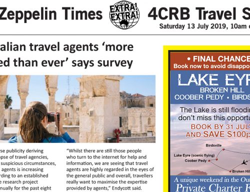 The Zeppelin Times 4CRB Travel Show, Saturday 13 July 2019, 10am on 89.3FM