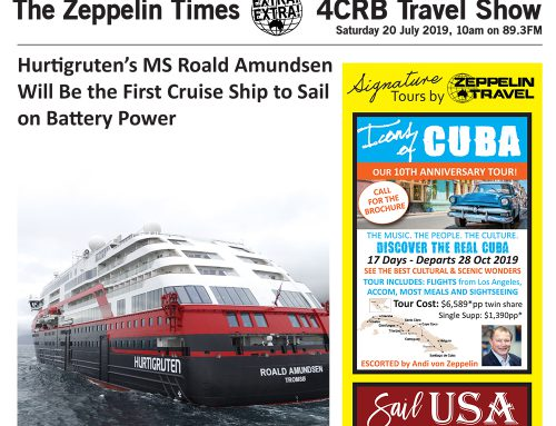 The Zeppelin Times 4CRB Travel Show, Saturday 20 July 2019, 10am on 89.3FM