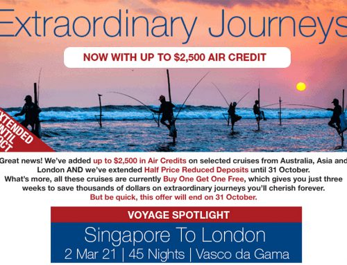 Extraordinary Journeys: Buy One Get One Free Cruises + $2500 Air Credits + Half Price Deposits!