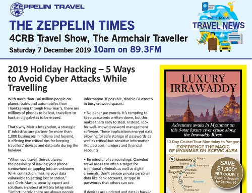 The Zeppelin Times 4CRB Travel Show, Saturday 7 December 2019, 10am on 89.3FM