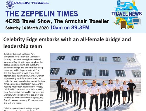 The Zeppelin Times 4CRB Travel Show, Saturday 14 March 2020, 10am on 89.3FM