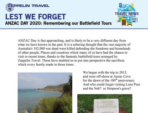 Lest We Forget: ANZAC Day 2020, Remembering our Battlefield Tours