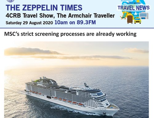 The Zeppelin Times 4CRB Travel Show, Saturday 29 August 2020, 10am on 89.3FM